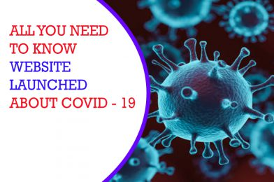 All you need to know website launched about COVID – 19