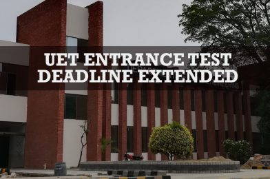 UET Entrance Test deadline extended