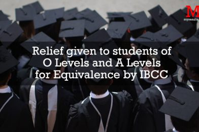 Relief given to students of O Levels and A Levels for Equivalence by IBCC