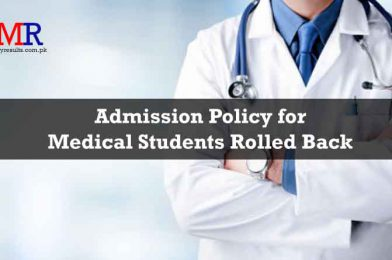 Admission Policy for Medical Students Rolled Back