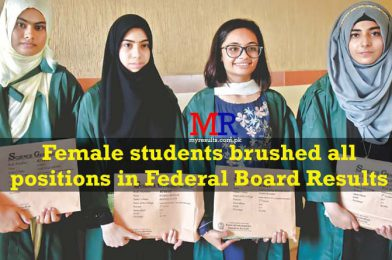 Female students brushed all positions in Federal Board Results