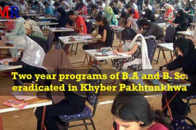 Two year programs of B.A and B. Sc. eradicated in Khyber Pakhtunkhwa