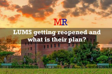 LUMS getting reopened and what is their plan?