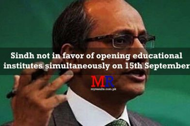 Sindh not in favor of opening educational institutes simultaneously on 15th September